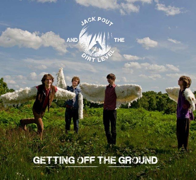 """Jack Pout & the Dirt Level """"Getting off the Ground"""" album cover"""