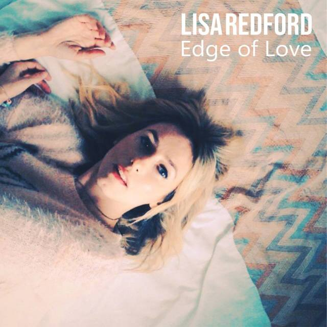 Lisa Redford, Edge of Love EP